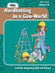 Hardhatting in a Geo-World, AIMS Education Foundation, 1932093109