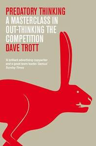 Predatory Thinking by Dave Trott BRAND NEW BOOK (Hardback 2013)