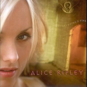 Alice Ripley - Everything's Fine (2008)