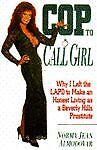 Cop to Call Girl, Norma J. Almodovar, 0671794256