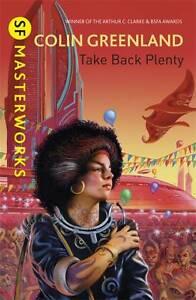 Take-Back-Plenty-S-F-MASTERWORKS-Greenland-Colin-Used-Good-Book