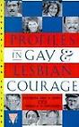 Profiles in Gay and Lesbian Courage by Troy D. Perry and Thomas L. Swicegood (1992, Paperback) : Troy D. Perry, Thomas L. Swicegood (...