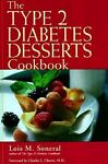 The Type 2 Diabetes Desserts Cookbook, Lois M. Soneral, 0737300779
