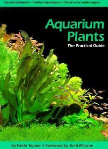 Aquarium-Plants-The-Practical-Guide-by-Pabloo-Tepoot-1998-Hardcover