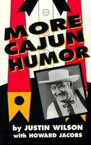 MORE-CAJUN-HUMOR-HOWARD-JACOBS-JUSTIN-WILSON-PAPERBACK-NEW
