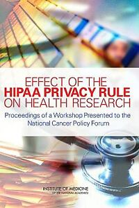 Effect of the hipaa privacy rule on health research proceedings of a
