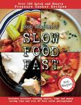 Bob Warden's Slow Food Fast, Bob Warden, 0984188711