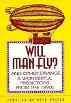 Will Man Fly?, , 1560370270