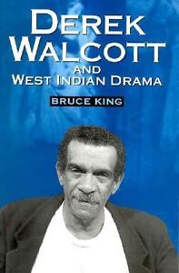 Derek-Walcott-and-West-Indian-Drama-Not-Only-a-Playwright-but-a-Company-the