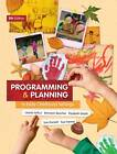 Programming and Planning in Early Childhood Settings by Susan Dockett, Sue Farmer, Bronwyn Beecher, Elizabeth Death, Leonie Arthur (Paperback, 2012)