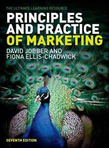 Principles and Practice of Marketing by Fiona EllisChadwick David Jobber - London, United Kingdom - Principles and Practice of Marketing by Fiona EllisChadwick David Jobber - London, United Kingdom