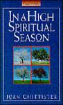 In a High Spiritual Season, Joan Chittister, 0892437758