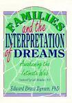 Families and the Interpretation of Dreams, Edward B. Bynum, 1560230266