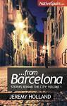 From Barcelona, Jeremy Holland, 1905430744