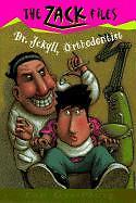 Zack-Files-05-Dr-Jekyll-Orthodontist-von-Dan-Greenburg-Jack-E-Davis-und