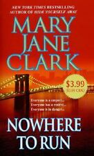 Nowhere to Run by Mary Jane Clark (2005, Paperback)