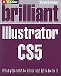 Brilliant Illustrator CS5, Steve Johnson, 0273740644