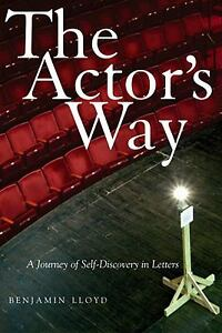 The-Actors-Way-A-Journey-of-Self-Discovery-in-Letters-by-Benjamin-Lloyd