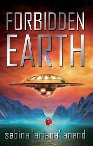 Forbidden Earth, Sabina Ariana Anand