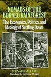 Nomads of the Borneo Rainforest, Bernard Sellato, 0824815661