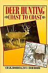 Deer Hunting Coast to Coast, C. Boddington and R. Robb, 0940143461