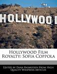 Hollywood Film Royalty, Dana Rasmussen, 1170062482