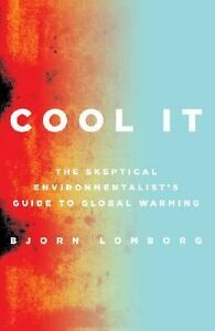 Cool-It-The-Skeptical-Environmentalists-Guide-to-Global-Warming-by-Bj-rn