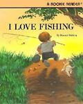 I Love Fishing, Bonnie Dobkin, 0516420135