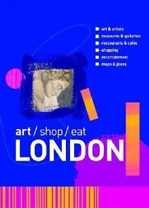 2004-04-Art-Shop-Eat-London-Alison-Hartley-A-C-Black-Paperback-New