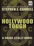 Hollywood Tough, Stephen J. Cannell, 1587244160