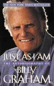 Just As I Am : The Autobiography of Billy Graham