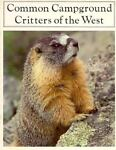 Common Campground Critters of the West, Robert Pollock and Jean Pollock, 0911797777