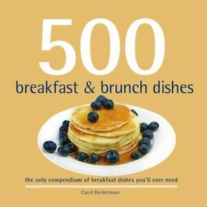 500-Breakfast-and-Brunch-Dishes-500-Cooking-Series-Sellers-500-Cooking-Sel