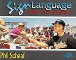 Sign Language, Phil Schaaf, 157028010X