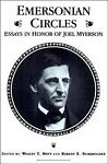 Emersonian Circles : Essays in Honor of Joel Myerson, , 1878822721