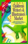 Children's Writer's and Illustrator's Market '97, , 0898797659