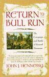 Return to Bull Run, John J. Hennessy, 0671889893
