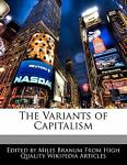 The Variants of Capitalism, Eric Wright and Miles Branum, 1171069219
