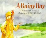 A Rainy Day, Sandra Markle, 0531059766