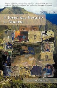 El Joven Que Desafió La Muerte by