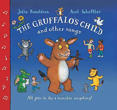 The Gruffalo's Child and Other Songs, Donaldson, Julia, New Book