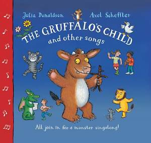 The-Gruffalos-Child-and-Other-Songs-Donaldson-Julia-New-Book