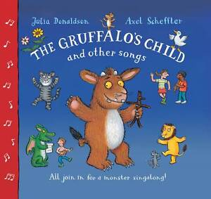 THE-GRUFFALOS-CHILD-AND-OTHER-SONGS-JULIA-DONALDSON-9781447213741-BOOK-CD
