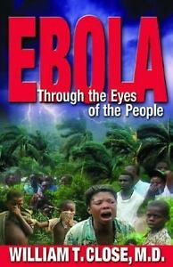 Ebola: Through the Eyes of the People-ExLibrary
