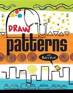 Draw Patterns With Barroux Barroux Paper 9781609053000
