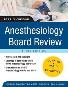 Anesthesiology Board Review Pearls of Wisdom 3/E, Ranasinghe, Sudharma