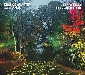 Kronos Quartet Terry Riley : The Cusp Of Magic CD ***NEW***