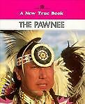 The Pawnee, Dennis Brindell Fradin, 0516011553