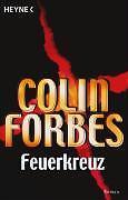 Colin Forbes - Feuerkreuz. Roman /3