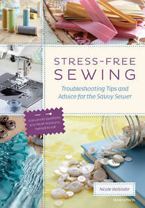 Stress-Free Sewing: Troubleshooting Tips and Advice for the Savvy-ExLibrary